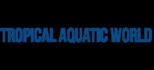 Tropical Aquatic World